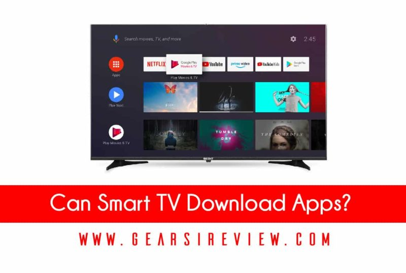 Can Smart TV Download Apps